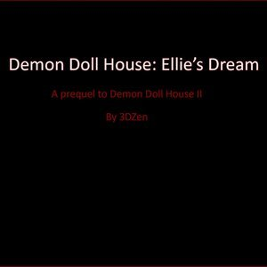 Ellies Dream – Prequel to Demon Doll House 2 Affect3D Comics