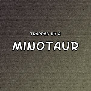 Trapped by a Minotaur Amazons and Monsters Comics
