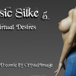 Classic Silke 5 – Virtual Desires CrystalImage Comics