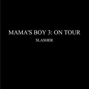 Fansadox 459 - Mamas Boy 3 - Slasher image 004