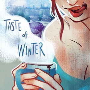 Taste of Winter Filthy Figments Comics